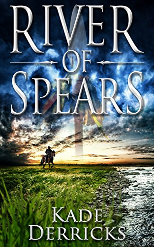 River Of Spears by Kade Derricks ebook deal