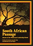 South African Passage: Diaries of the...