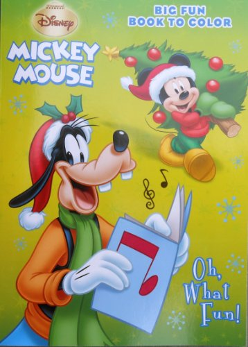 "Disney Mickey Mouse Holiday ""Oh, What Fun!"" Christmas Coloring Book - 1"
