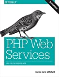 img - for PHP Web Services: APIs for the Modern Web book / textbook / text book