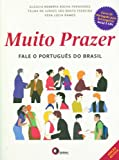 Muito Prazer. Fale o Português do Brasil ( + 2 CDs Audio ) - 9788578440053