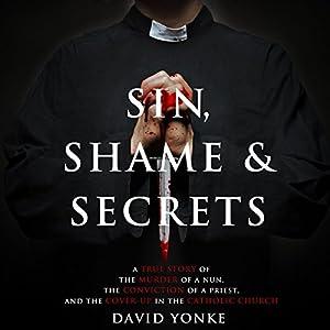 Sin, Shame & Secrets Audiobook