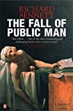 Fall of Public Man (0141007575) by Sennett, Richard