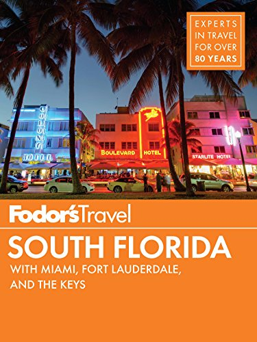 fodors-south-florida-with-miami-fort-lauderdale-the-keys-full-color-travel-guide