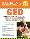 img - for Examen de Equivalencia de la Escuela Superior, en Espanol: Barron's GED, Spanish Edition (Examen De Equivalencia De La Escuela Superior/Review of High School Equivalency) book / textbook / text book