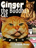 Ginger the Buddha Cat (Ginger the Cat Book 2)