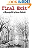 Final Exit: A Suspenseful Tale of Passions Unleashed