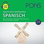 Wortschatz-Hörtraining Spanisch: Über 2.000 Wörter & Wendungen hören und lernen | Majka Dischler