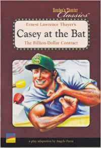 casey at the bat ernest lawrence Casey at the bat by ernest lawrence thayer reader's theater edition #23 adapted for reader's theater (or readers theatre) by aaron shepard.