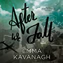 After We Fall: A Novel Audiobook by Emma Kavanagh Narrated by Jayne Entwistle