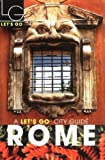 img - for By Let's Go Inc. Let's Go Rome 12th Edition [Paperback] book / textbook / text book