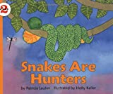 img - for Snakes Are Hunters (Let's-Read-and-Find-Out Science 2) book / textbook / text book