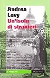 Un'isola di stranieri (8866200573) by Andrea Levy