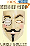 Reggiecide (Reeves & Worcester Steampunk Mysteries Book 2)