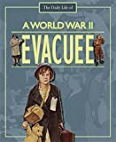 img - for A World War II Evacuee book / textbook / text book