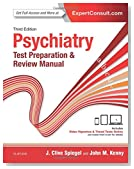 Psychiatry Test Preparation and Review Manual, 3e