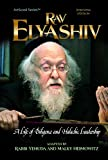 Rav Elyashiv: A Life of Diligence and Halachic Leadership