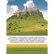 Intorno a varj dolii vinarj rinvenuti al musigno sul Sarno vicino scafati con pichi cenni su l'origine del nome...