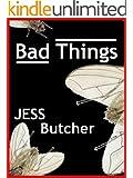 Bad Things (Lexington Avenue Express Book 31)