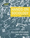 img - for Hands-On Sociology (3rd Edition) by Feigelman, William, Young, Yih-Jin (2005) Paperback book / textbook / text book