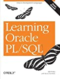 img - for Learning Oracle PL/SQL 1st (first) Edition by Bill Pribyl published by O'Reilly Media (2001) book / textbook / text book