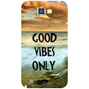 Printland Good Vibes Only Back Cover For Samsung Galaxy Note 2 N7100