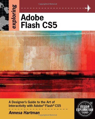 Exploring Adobe Flash CS5 (Design Exploration)