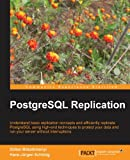 img - for PostgreSQL Replication book / textbook / text book