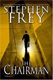 The Chairman: A Novel