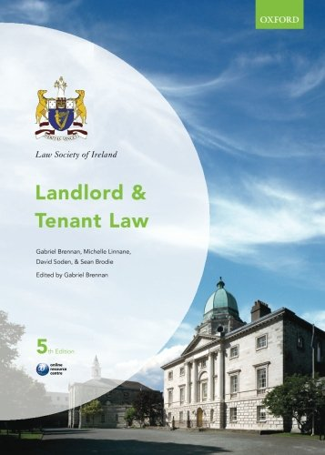 Landlord and Tenant Law (Law Society of Ireland Manuals)