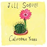 California Years (Dig) ~ Jill Sobule