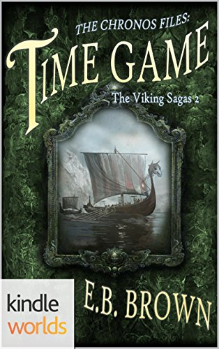 The Chronos Files: Time Game (Kindle Worlds Novella) (The Viking Sagas Book 2) PDF