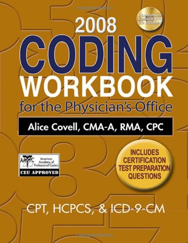 2008 Coding Workbook For The Physician'S Office (Coding Workbook For The Physician'S Office (W/Cd))