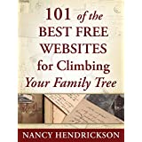 101 of the Best Free Websites for Climbing Your Family Tree (Genealogy) ~ Nancy Hendrickson