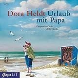 """Urlaub mit Papavon """"Dora Heldt"""""""
