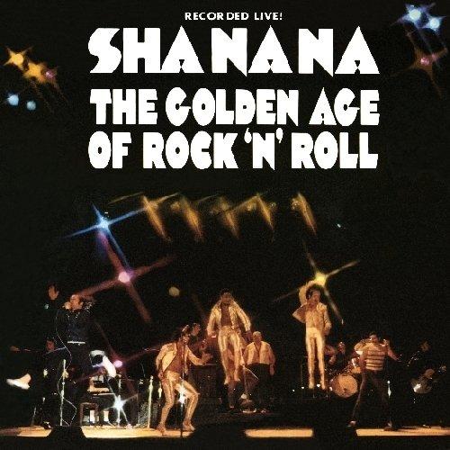 Sha-Na-Na - Golden Age of Rock