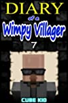 Diary of a Wimpy Villager: Book 7 (An...