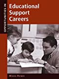 img - for Opportunities in Educational Support Careers (Opportunities In...Series) book / textbook / text book