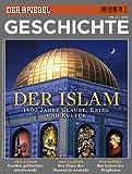 SPIEGEL GESCHICHTE 5/2010: Der Islam