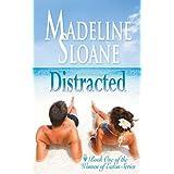 Distracted (Women of Eaton Book 1) ~ Madeline Sloane
