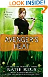Avenger's Heat: A Moon Shifter Novel (Moon Shifter Series Book 4)