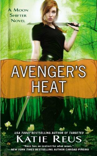 Image of Avenger's Heat: A Moon Shifter Novel (Moon Shifter Series)
