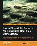 Storm Blueprints: Patterns for Distributed Realtime Computation