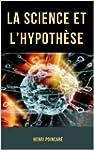 La Science et l'Hypoth�se