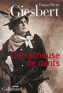 L'arracheuse de dents, Giesbert, Franz-Olivier