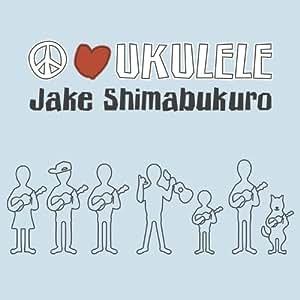 jake shimabukuro peace love ukulele music. Black Bedroom Furniture Sets. Home Design Ideas