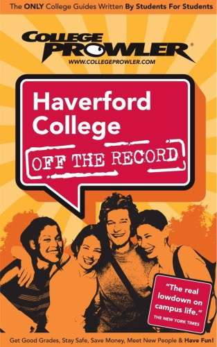 Haverford College: Off The Record - College Prowler front-732466