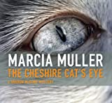 The Cheshire Cats Eye (Sharon McCone Mysteries Book 3)