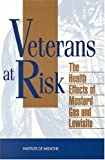 img - for Veterans at Risk: The Health Effects of Mustard Gas and Lewisite by Committee on the Survey of the Health Effects of Mustard Gas and Lewisite (1993-01-01) book / textbook / text book