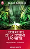 L'exprience de la dixime prophtie